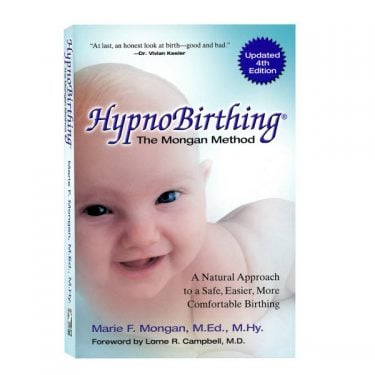HypnoBirthing: The Mongan Method Book