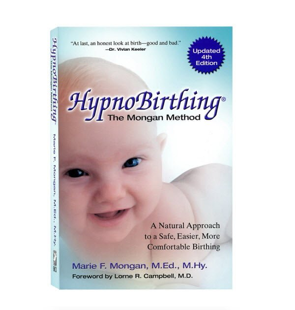 HypnoBirthing: The Mongan Method Book